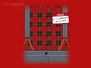 Woot Shirt, I'm a Lumberjack